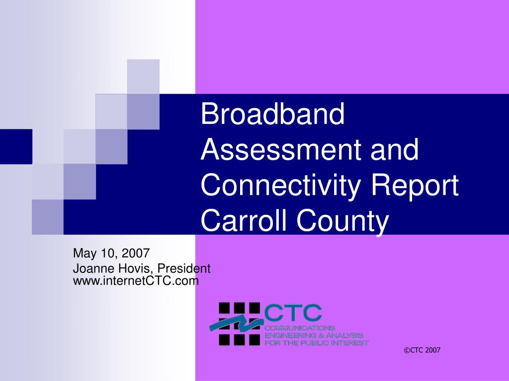 broadband assessment and connectivity report carroll county l.