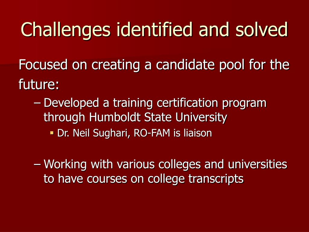 Challenges identified and solved