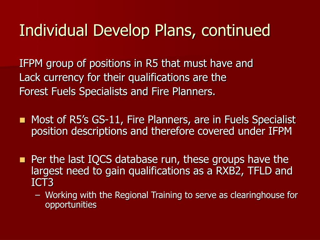 Individual Develop Plans, continued