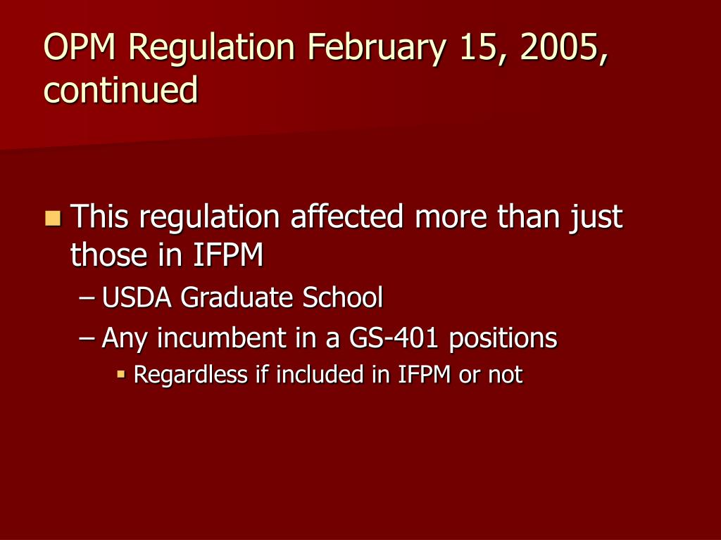 OPM Regulation February 15, 2005, continued