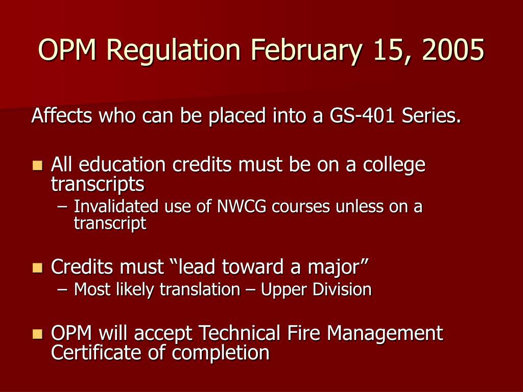 OPM Regulation February 15, 2005