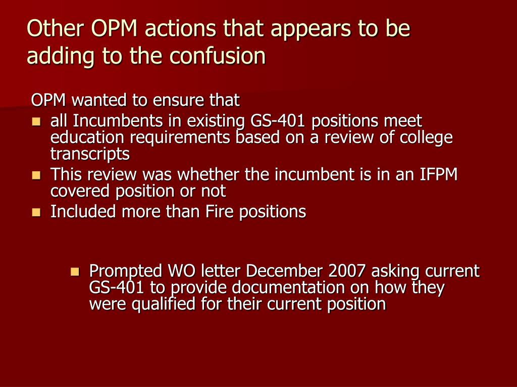 OPM wanted to ensure that