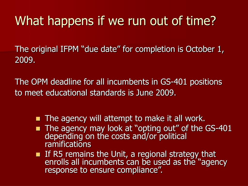 """The original IFPM """"due date"""" for completion is October 1,"""