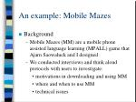 an example mobile mazes