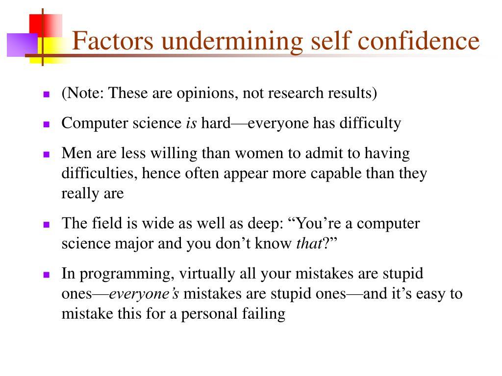 Factors undermining self confidence