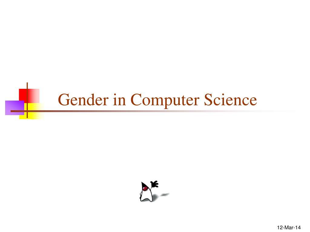 Gender in Computer Science
