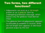 two forms two different functions