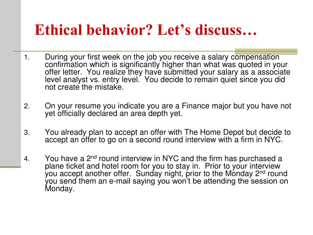 Ethical behavior? Let's discuss…