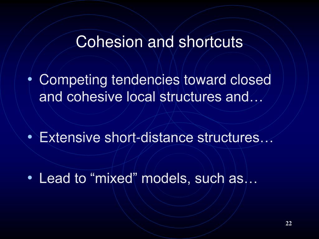 Cohesion and shortcuts