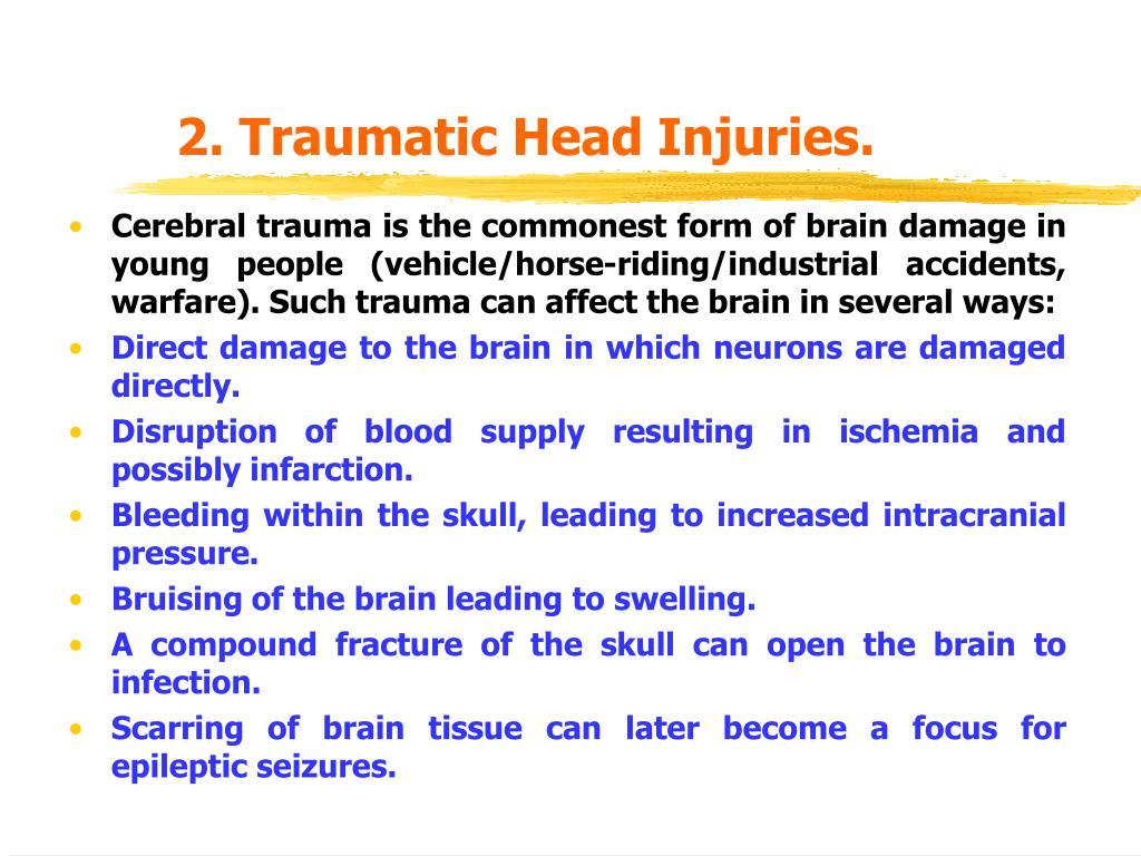 2. Traumatic Head Injuries.