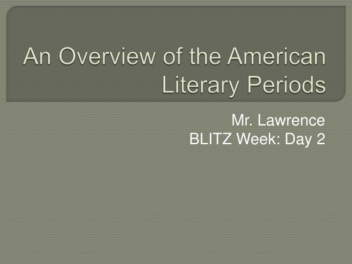 an overview of the american literary periods n.