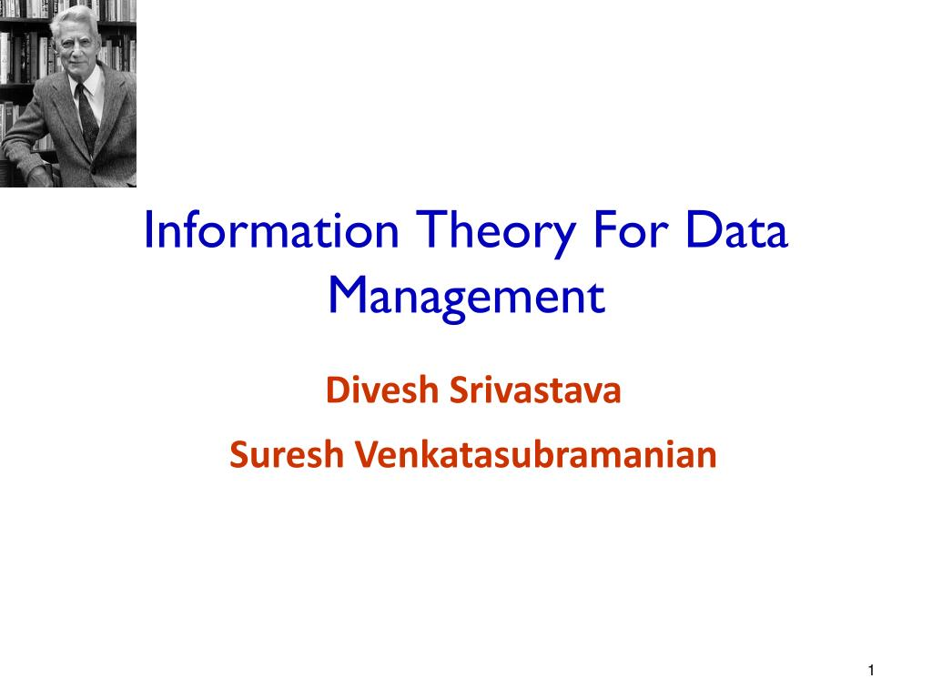 information theory for data management l.