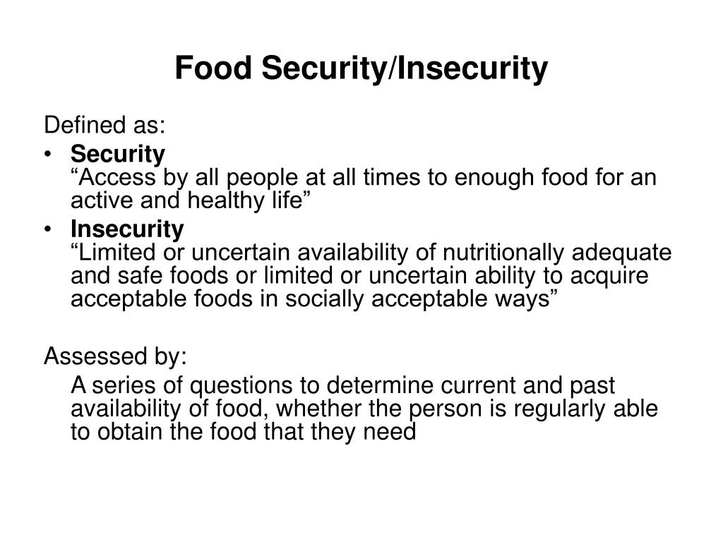 Food Security/Insecurity