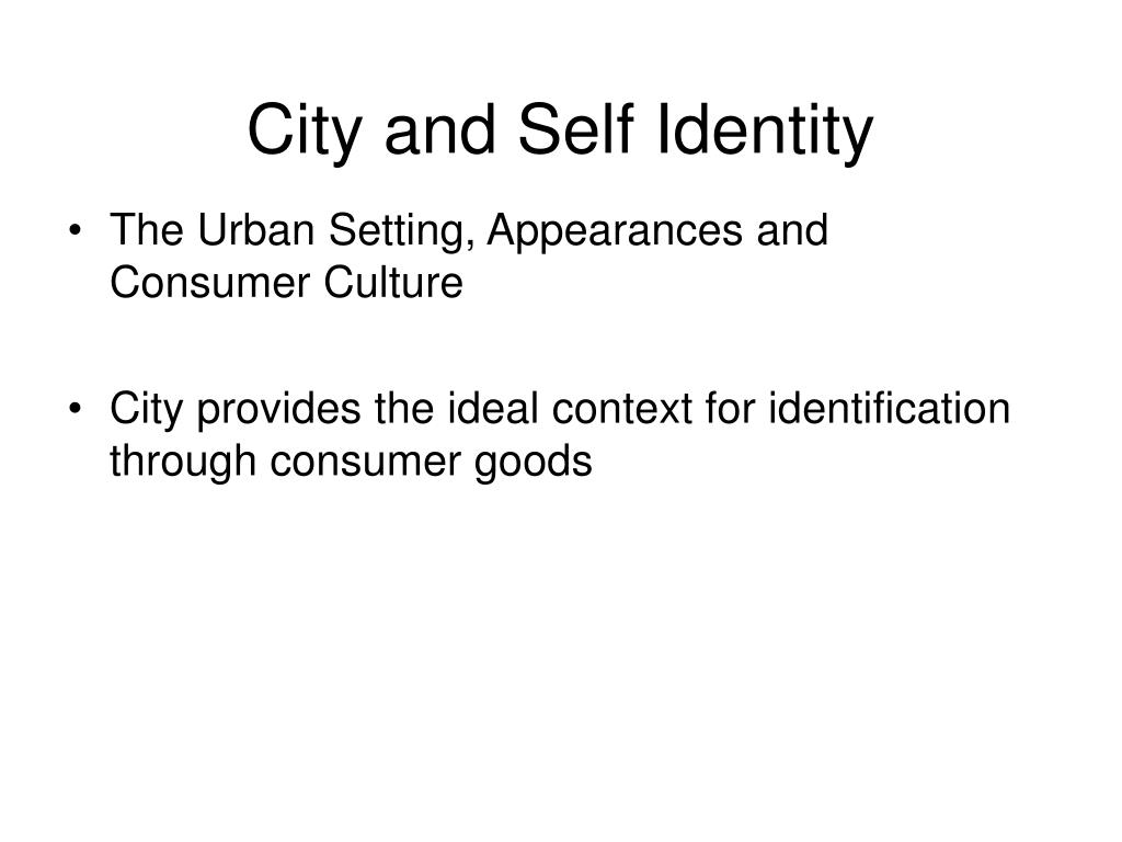 City and Self Identity