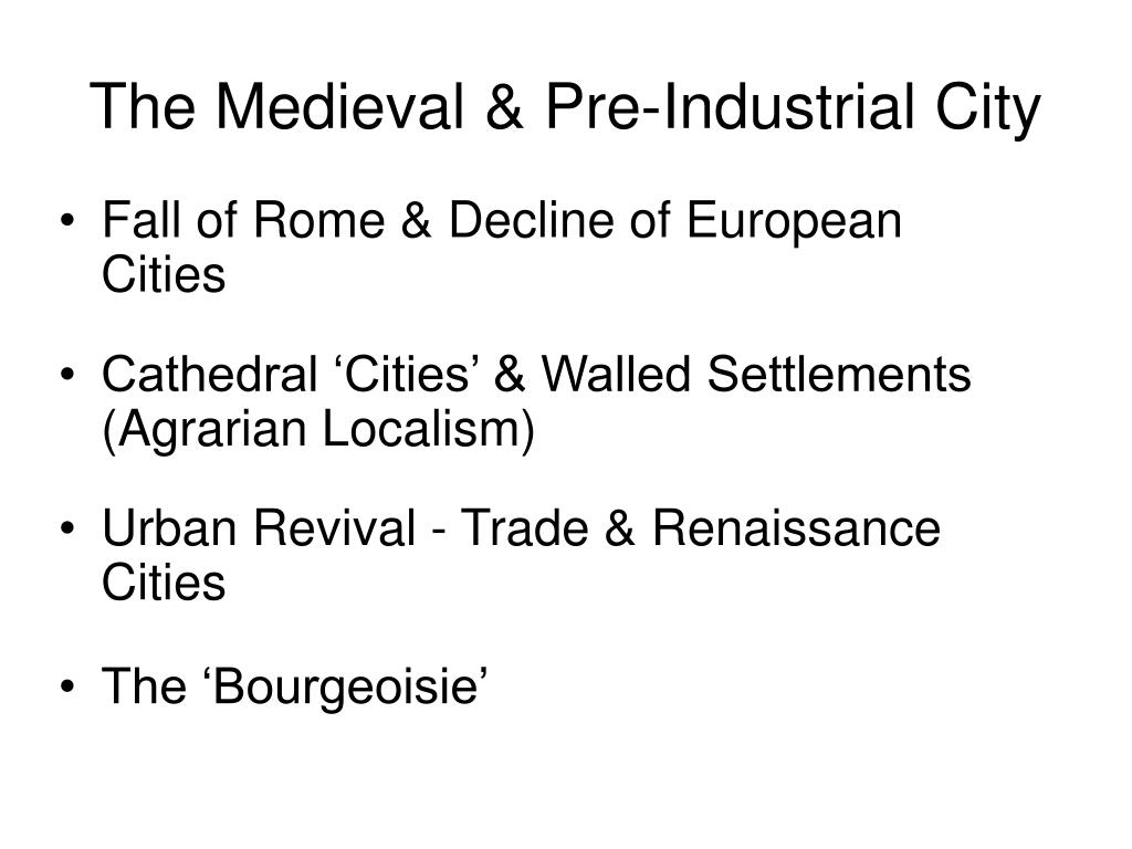 The Medieval & Pre-Industrial City