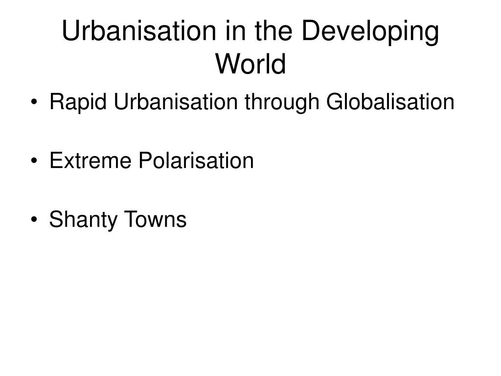 Urbanisation in the Developing World