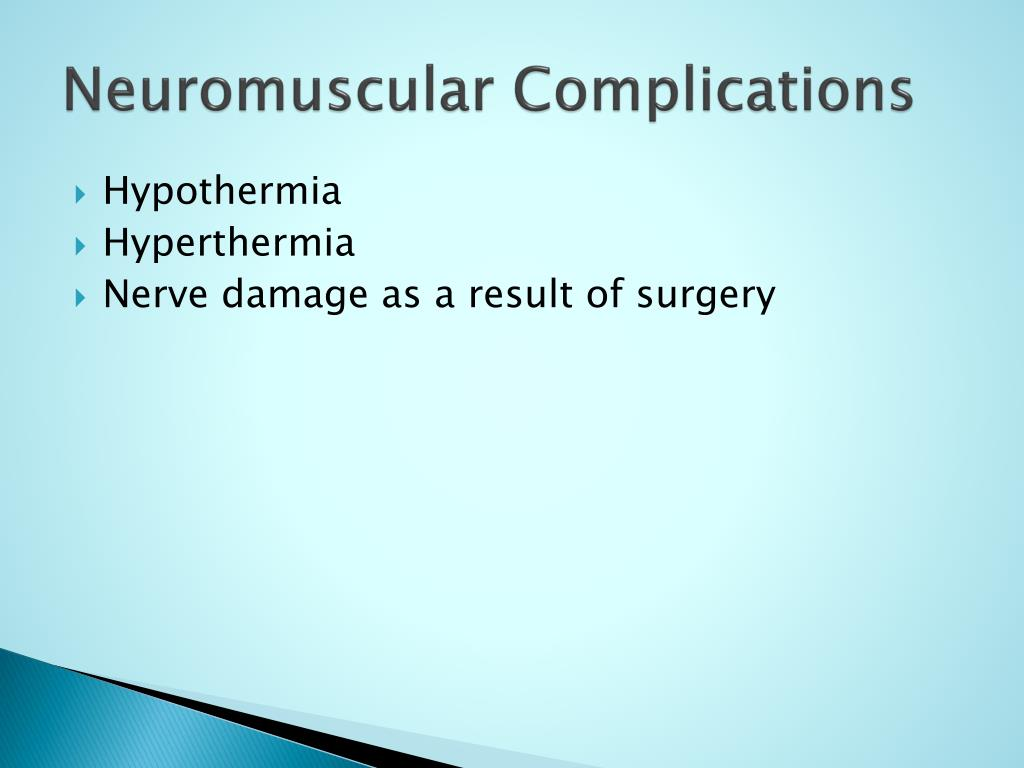 Neuromuscular Complications