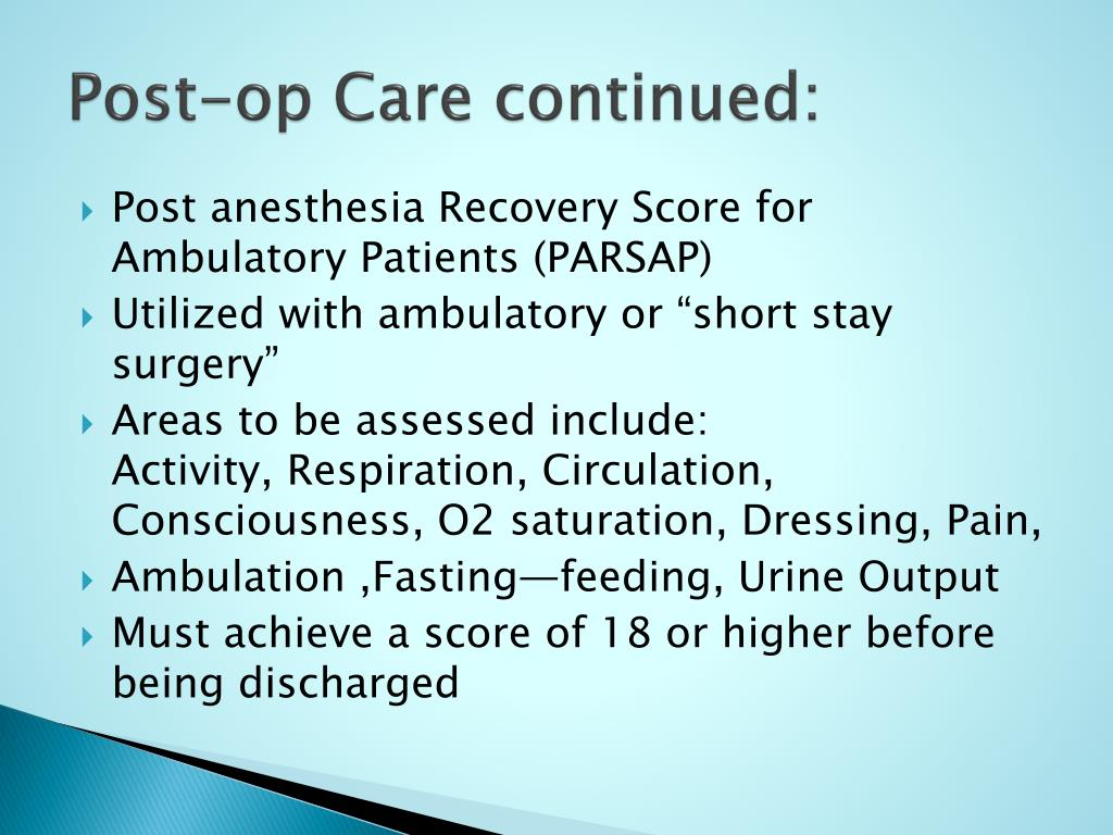 Post-op Care continued: