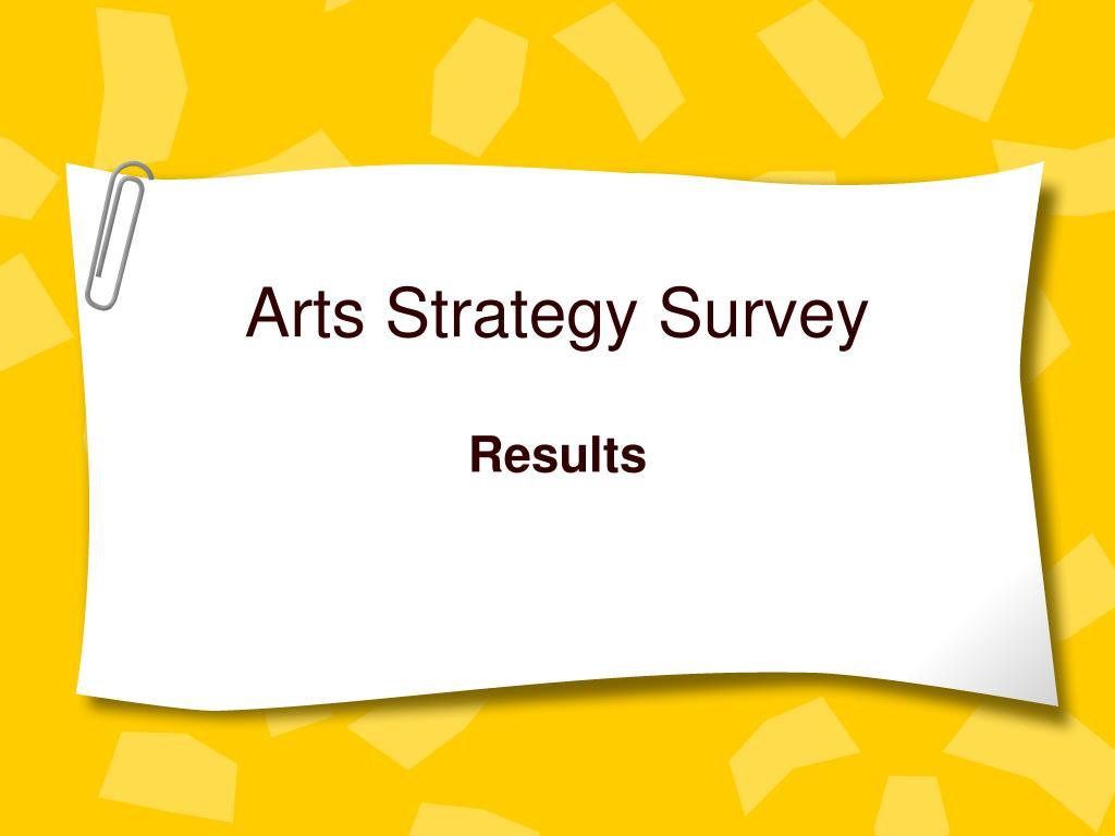 Arts Strategy Survey