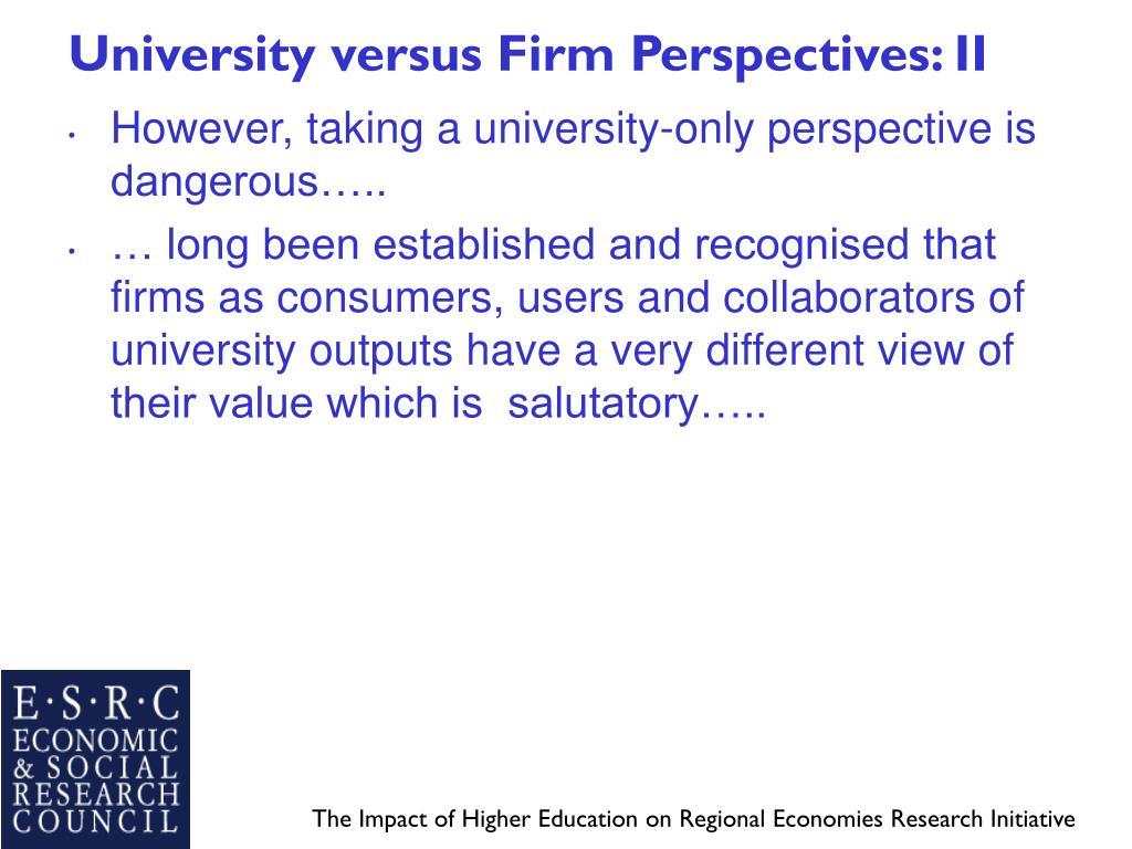 University versus Firm Perspectives: II