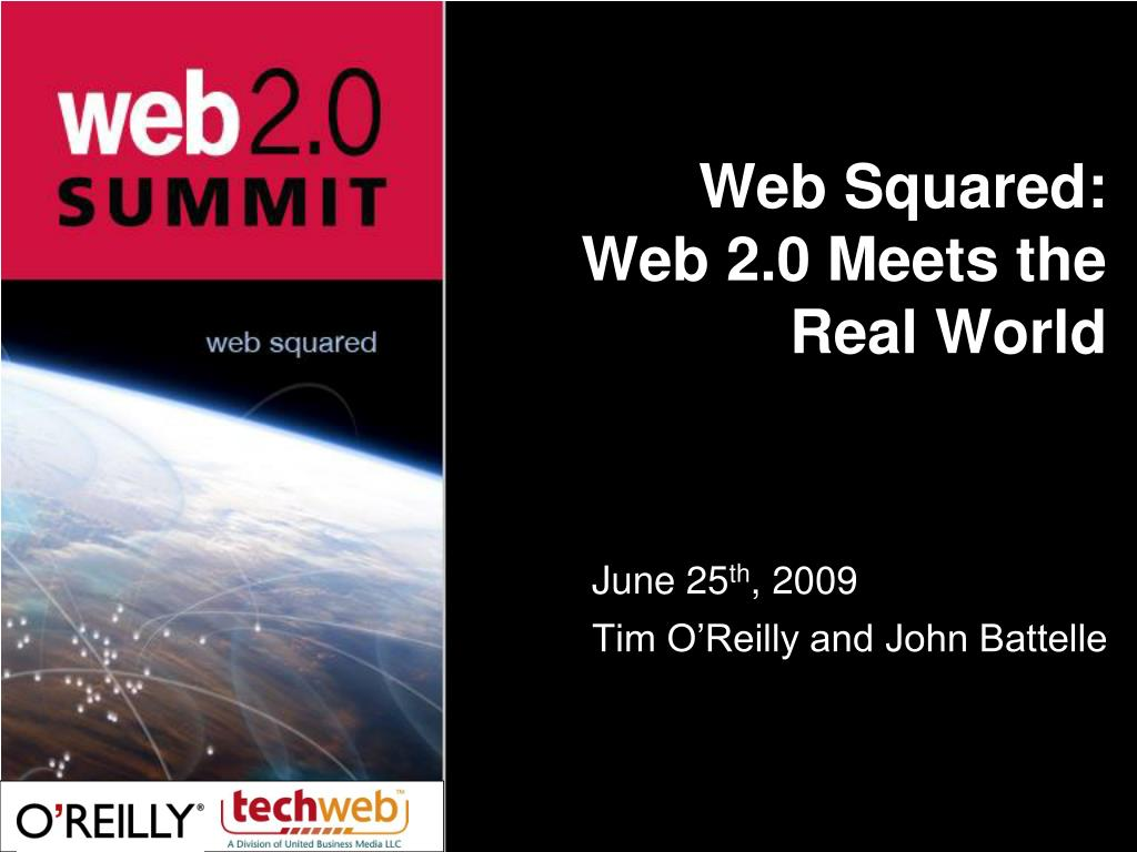 web squared web 2 0 meets the real world l.