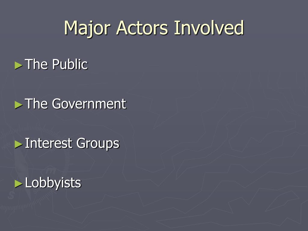 Major Actors Involved