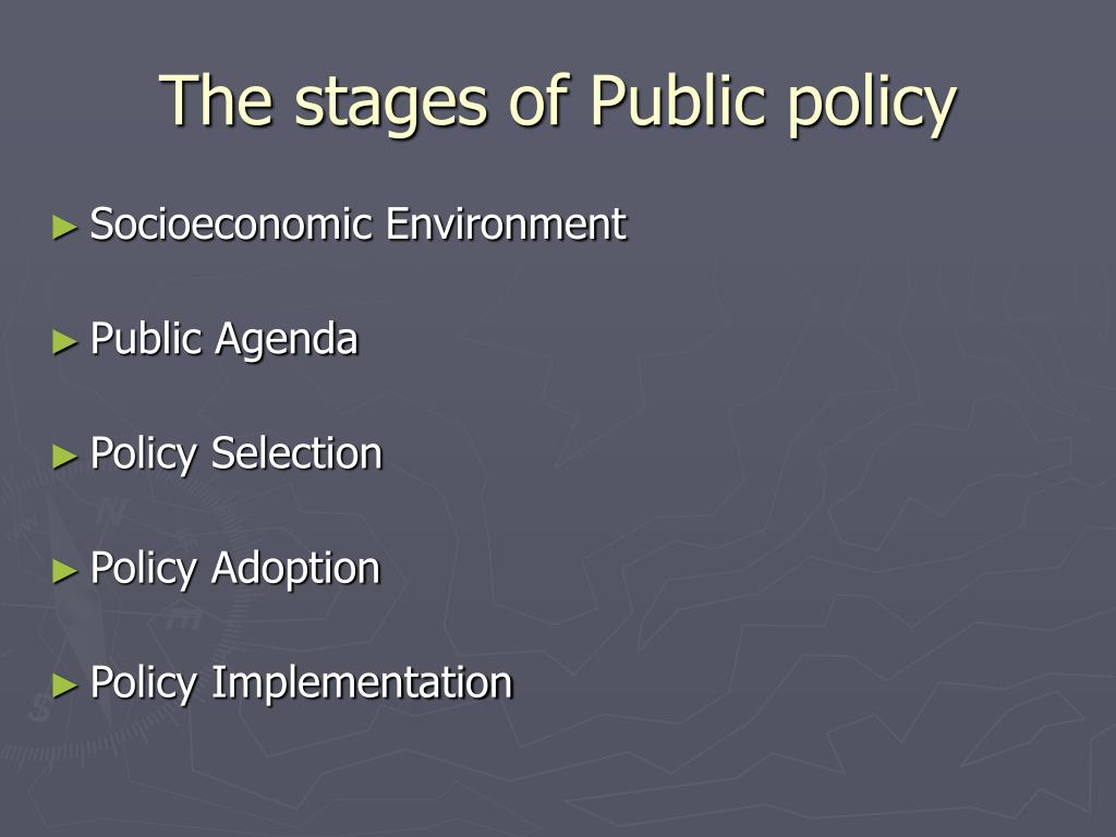 The stages of Public policy