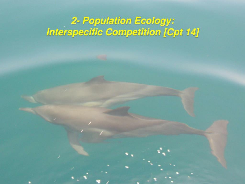 2- Population Ecology: