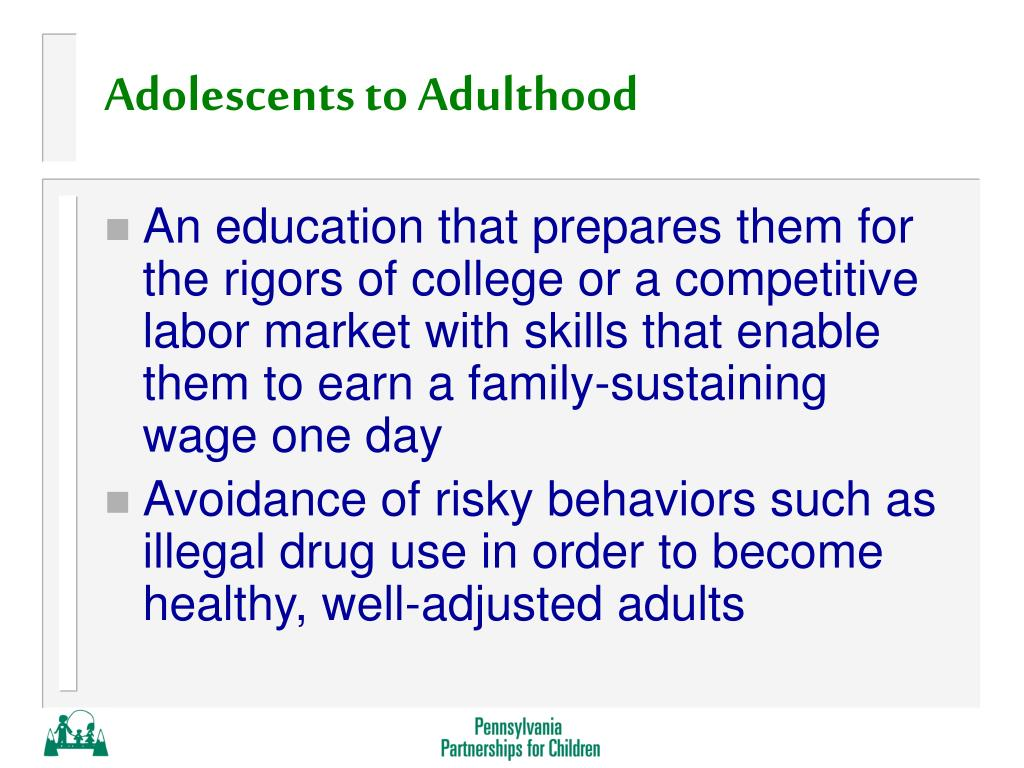 Adolescents to Adulthood