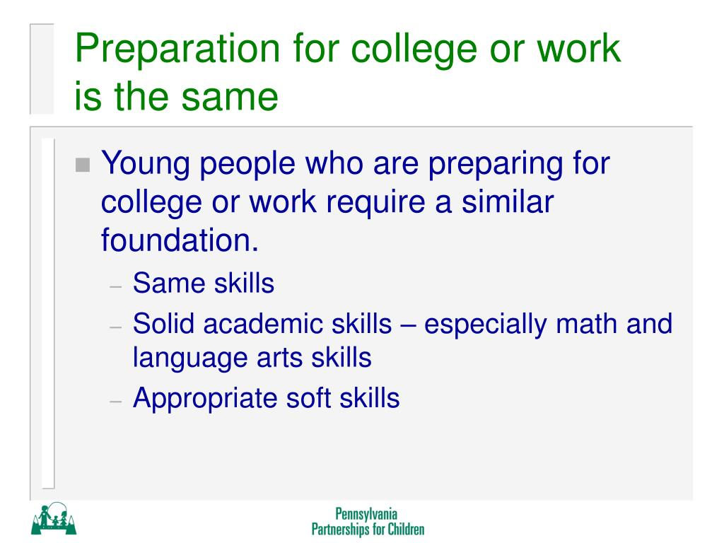 Preparation for college or work