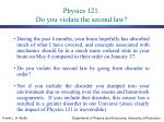 physics 121 do you violate the second law