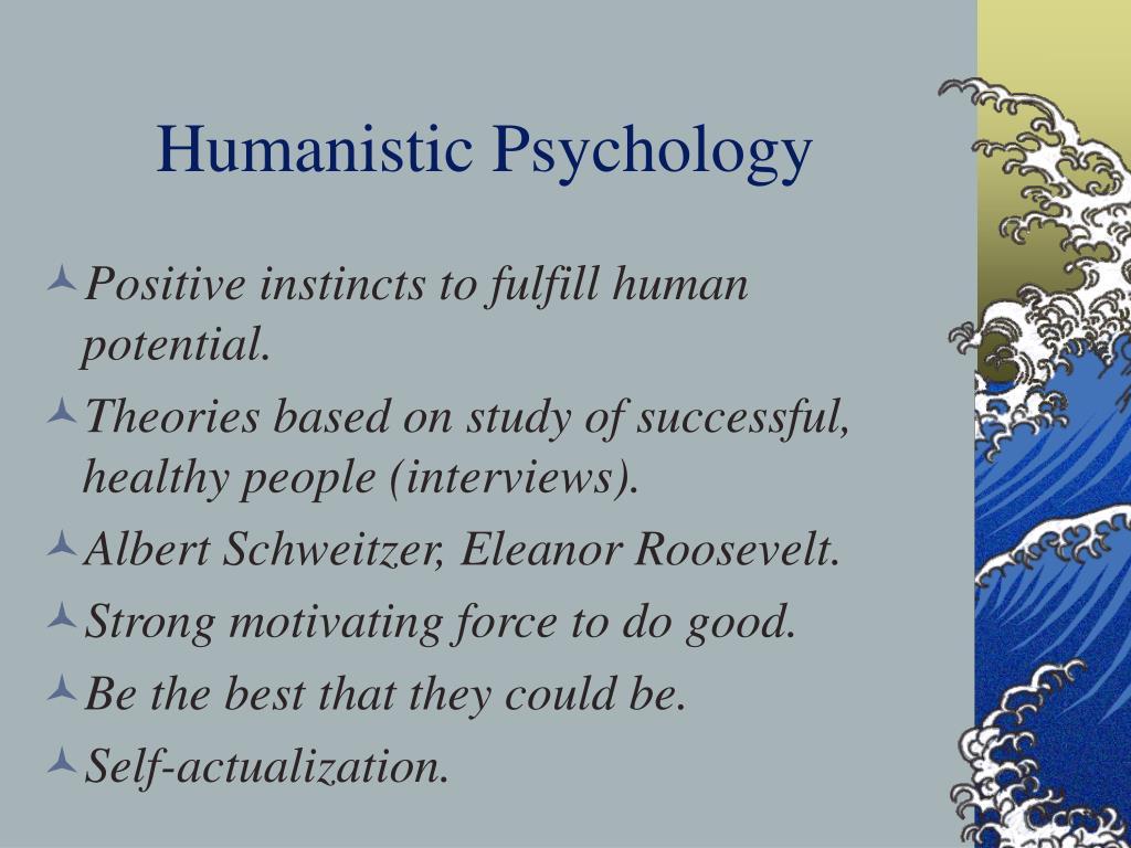 Humanistic Psychology