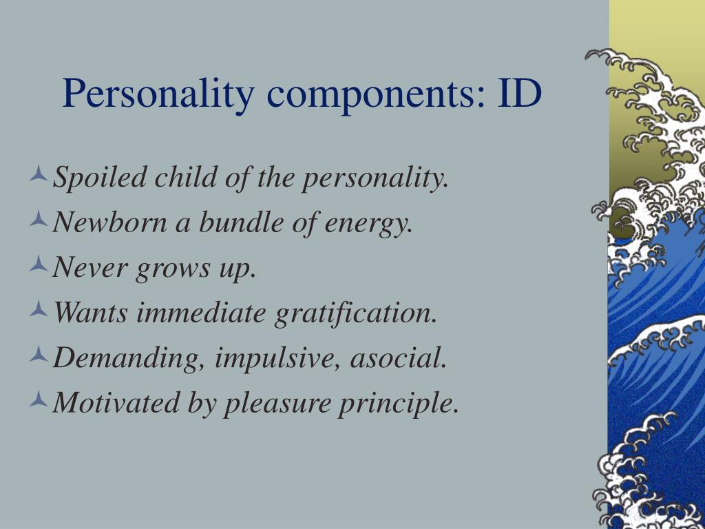 Personality components: ID