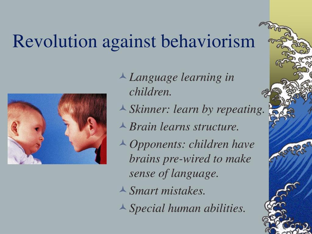 Revolution against behaviorism