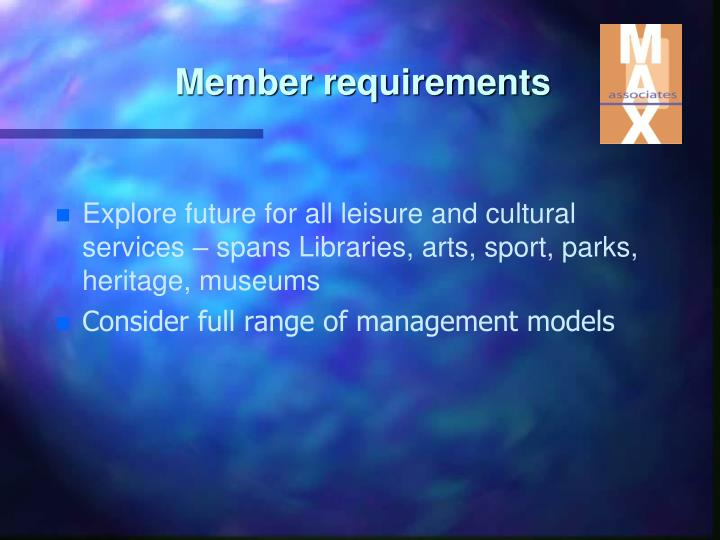 Member requirements