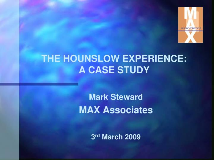 The hounslow experience a case study
