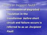 what s an incipient fault