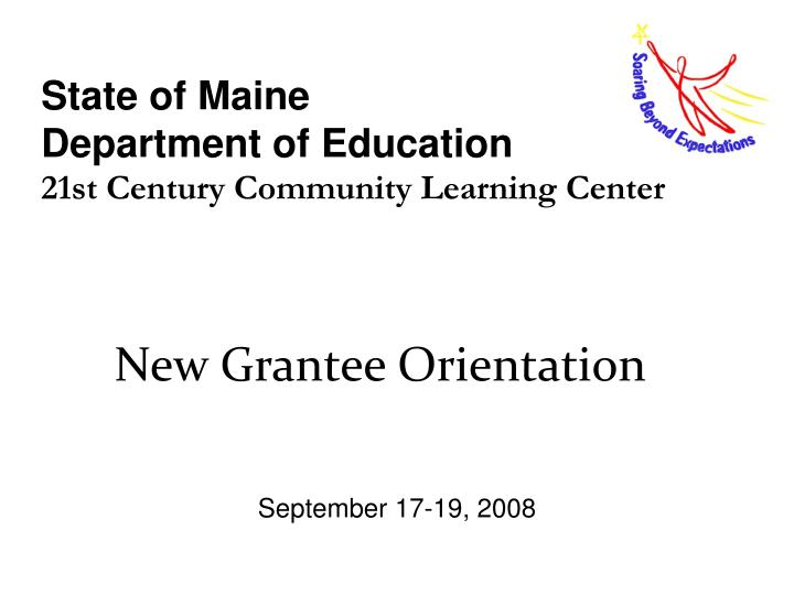 state of maine department of education 21st century community learning center n.