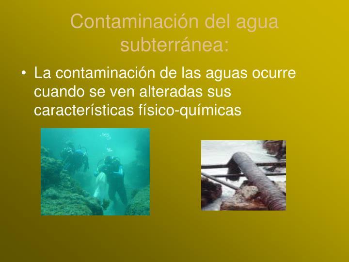Contaminación del agua subterránea: