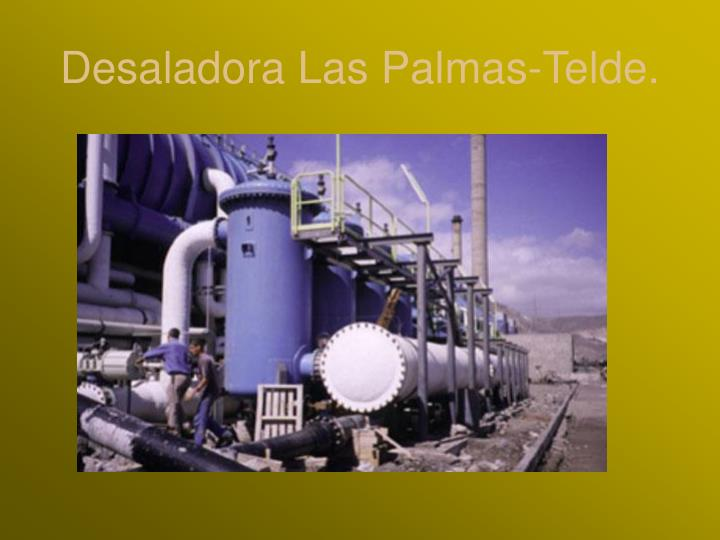 Desaladora Las Palmas-Telde.