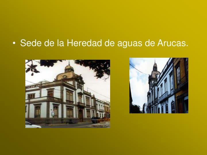 Sede de la Heredad de aguas de Arucas.