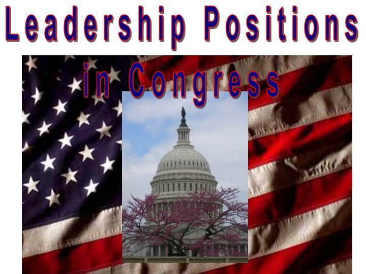 Leadership position in congress
