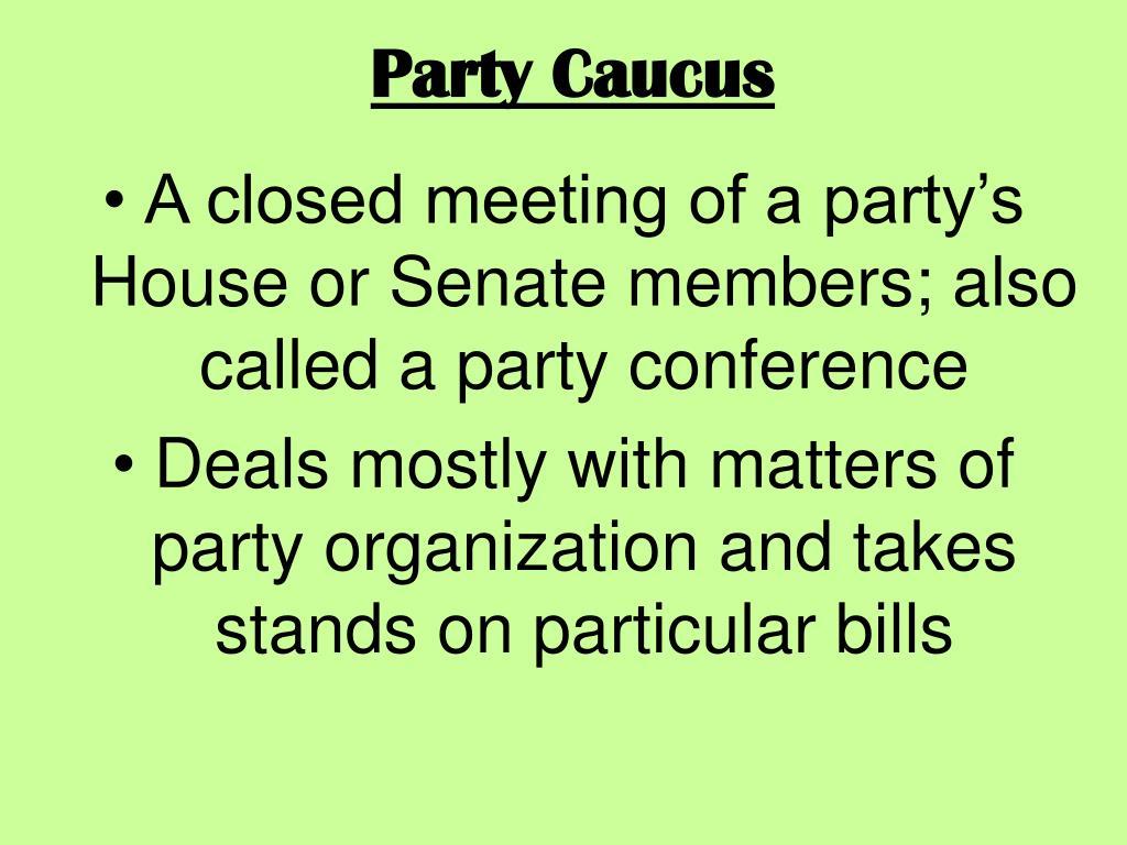 Party Caucus