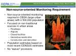 non source oriented monitoring requirement