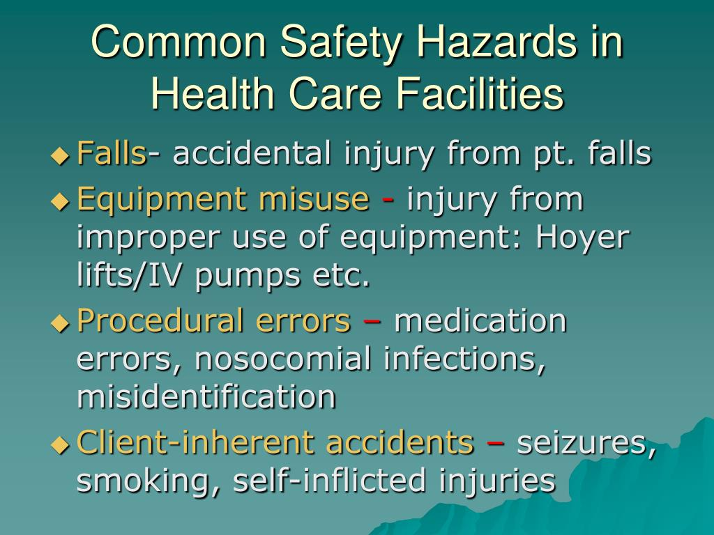 Common Safety Hazards in Health Care Facilities