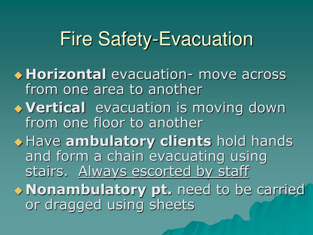 Fire Safety-Evacuation