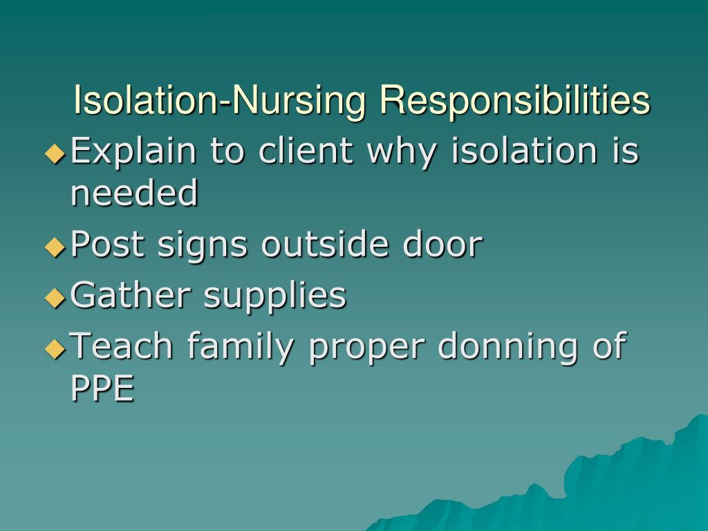 Isolation-Nursing Responsibilities