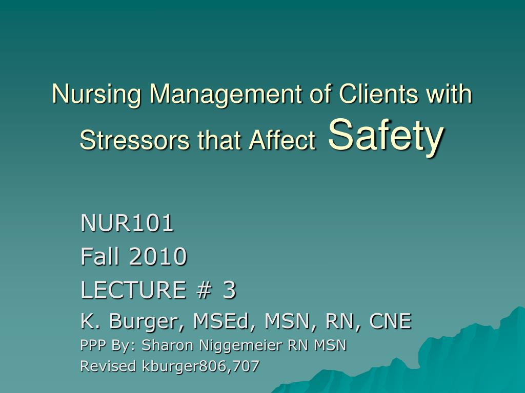 Nursing Management of Clients with Stressors that Affect