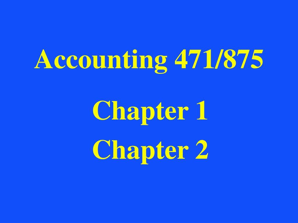 Accounting 471/875