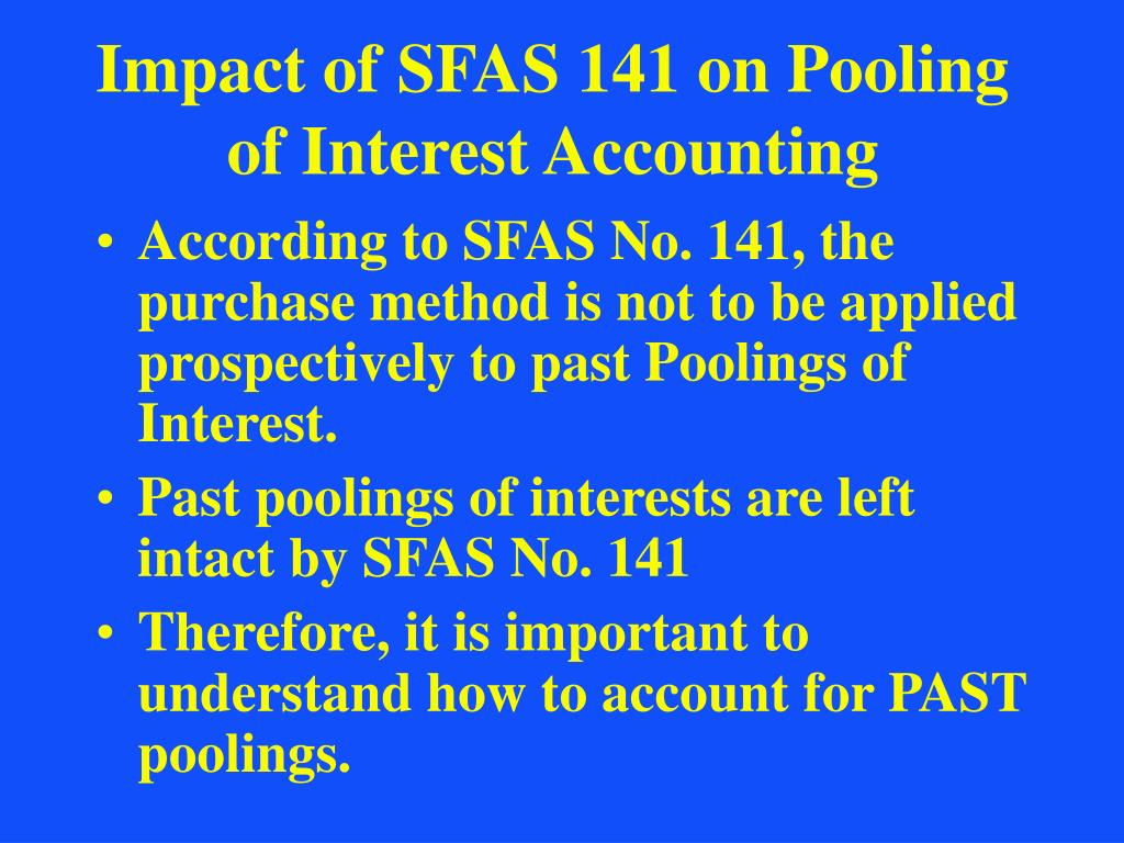 Impact of SFAS 141 on Pooling of Interest Accounting